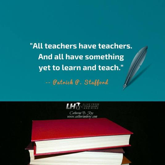 ALL TEACHERS HAVE TEACHERS